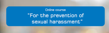 "Online course – ""For the prevention of sexual harassment"""